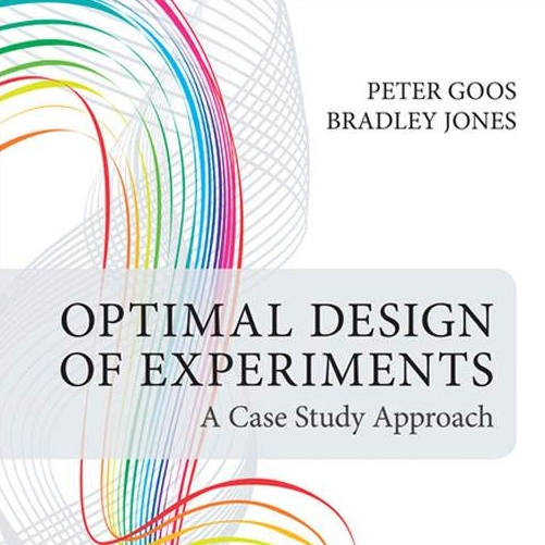 optimal design of experiments a case study approach by peter goos and brad jones